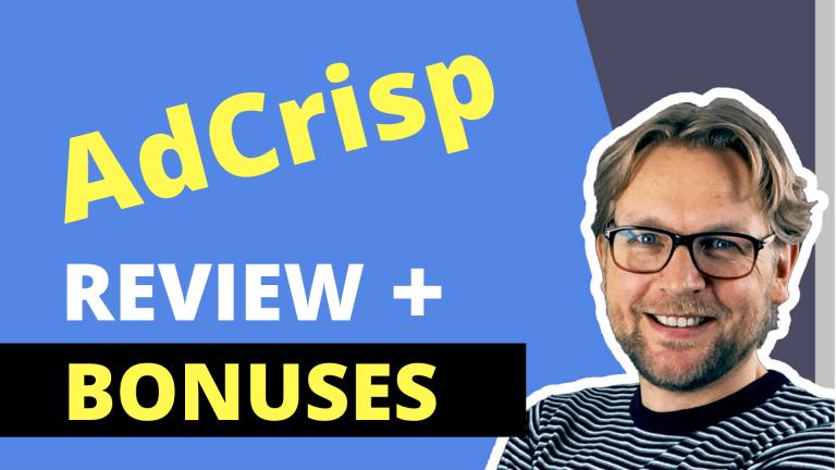 AdCrisp Review And Bonuses