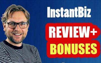 InstantBiz Review And Bonuses