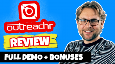 Outreachr Review – Plus Bonuses
